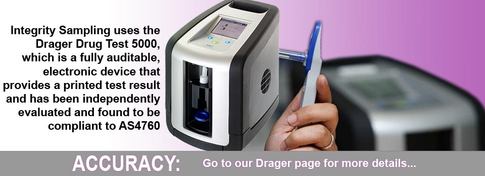Integrity Sampling uses the Drager Drug Test 5000 for its drug testing. Click here for more information.